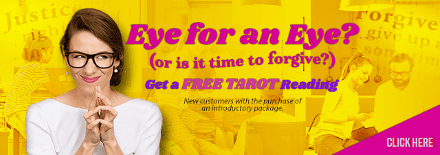 Eye for an Eye or is it Time to Forgive? Get a FREE Tarot Reading.  New customers only with the purchase of an introductory package - Click Here