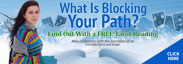 What is blocking your path? Find out with a free tarot reading. New customers with the purchase of an introductory package. Click Here