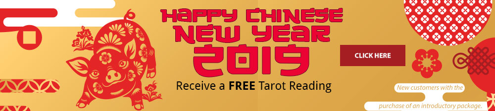 Happy Chinese New Year 2019. Receive a Free Tarot Reading. To Learn More Click Here
