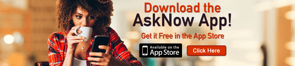 Download the AskNow App! Get it Free in the App Store!