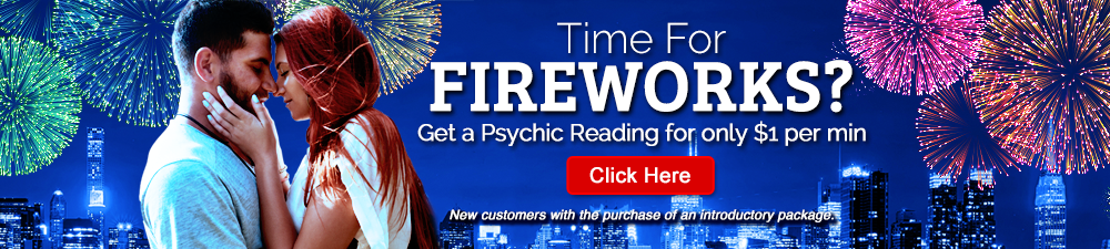 Time For Fireworks? Get a Psychic Reading for only $1 per min