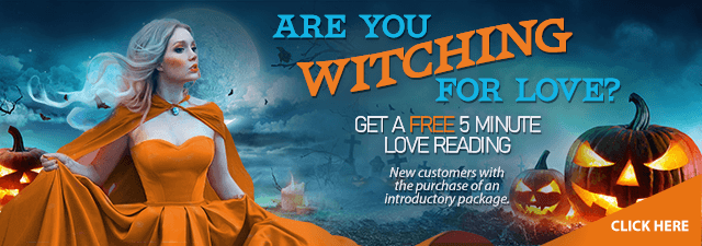 Are you witching for love? Get a Free 5 minute love reading. New customers only with the purchase of an introductory package. Click Here