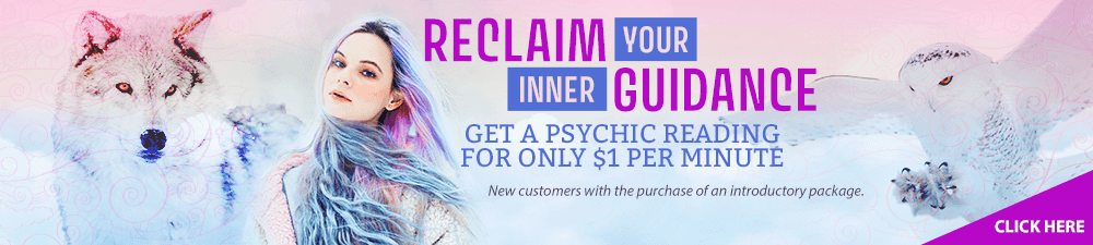 Reclaim your inner guidance. Get a psychic reading for only $1 per minute. New customers with the purchase of an introductory package. Click Here