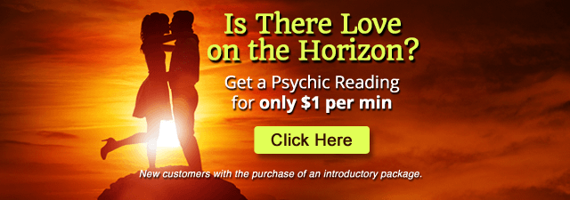 Is there love on the horizoon? Get a psychic reading for only $1 per min. Click Here