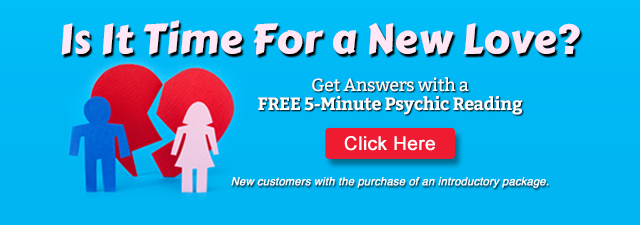 Is It Time For a New Love? Get Answers with a FREE 5-Minute Psychic Reading