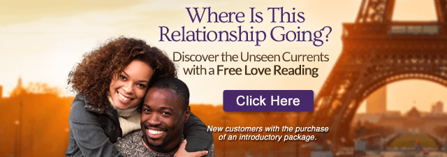 Where is this Relationship Going? Discover the Unseen Currents with a Free Love Reading. Click here. New Customers with the purchase of an introductory package.
