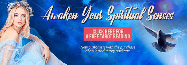 Awaken Your Spiritual Senses - New customers only with the purchase of an introductory package - Click Here