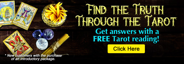 Find the truth through tarot. Free tarot reading. New customers with the purchase of an introductory package. Click Here.