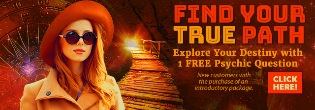 Find Your True Path! Explore Your Destiny with 1 FREE Psychic Question