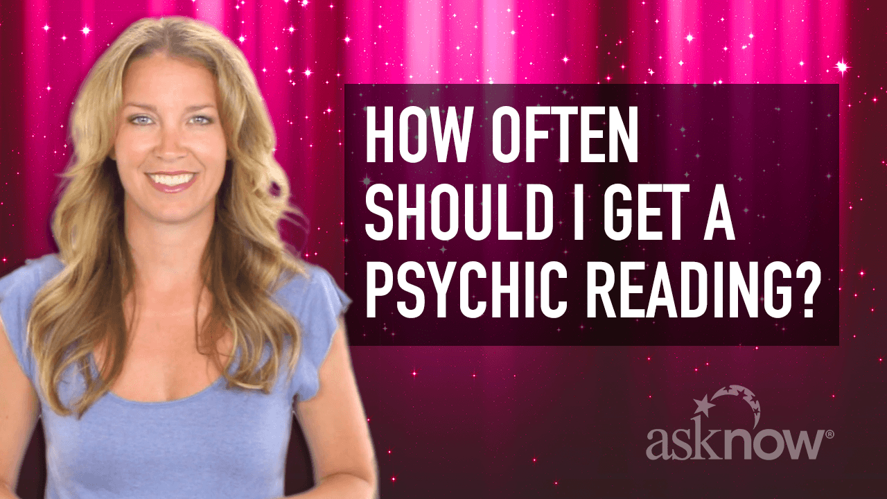 Link to video: How Often Should I Get a Psychic Reading?