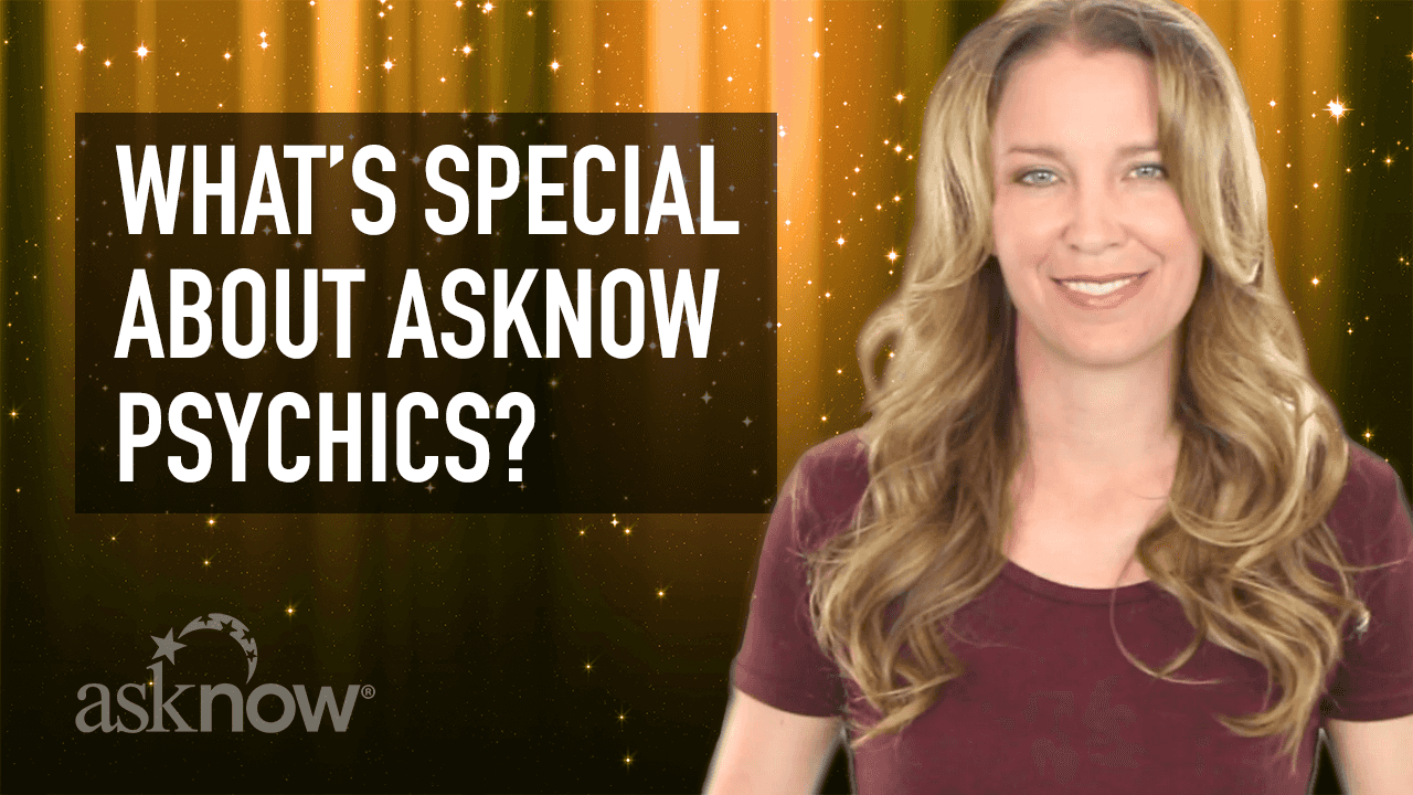 Link to video: What's Special About AskNow Psychics?