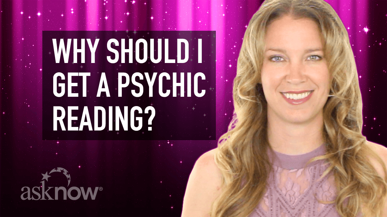 Link to video: Why Should I Get a Psychic Reading?